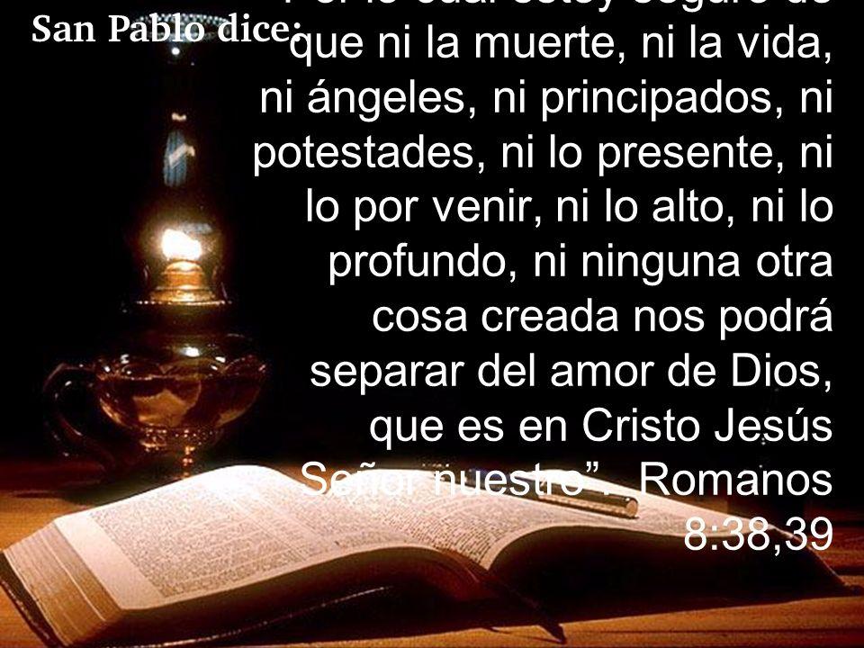 San Pablo dice: