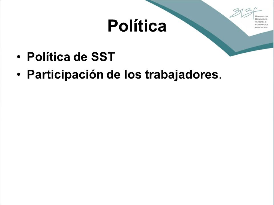 Política Política de SST Participación de los trabajadores.