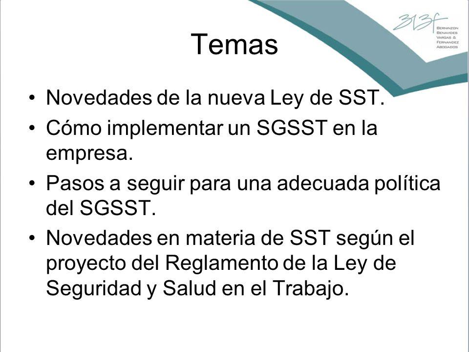 Temas Novedades de la nueva Ley de SST.