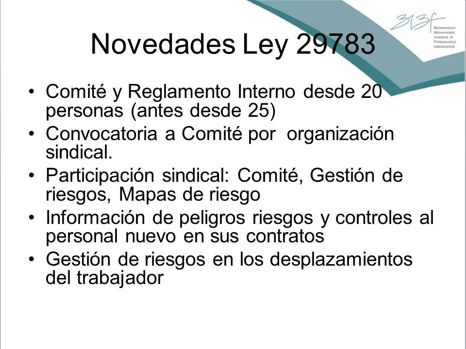 Novedades Ley 29783 Comité y Reglamento Interno desde 20 personas (antes desde 25) Convocatoria a Comité por organización sindical.