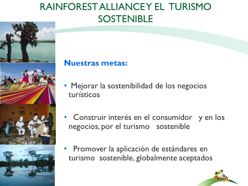 Rainforest Alliance y el Turismo Sostenible