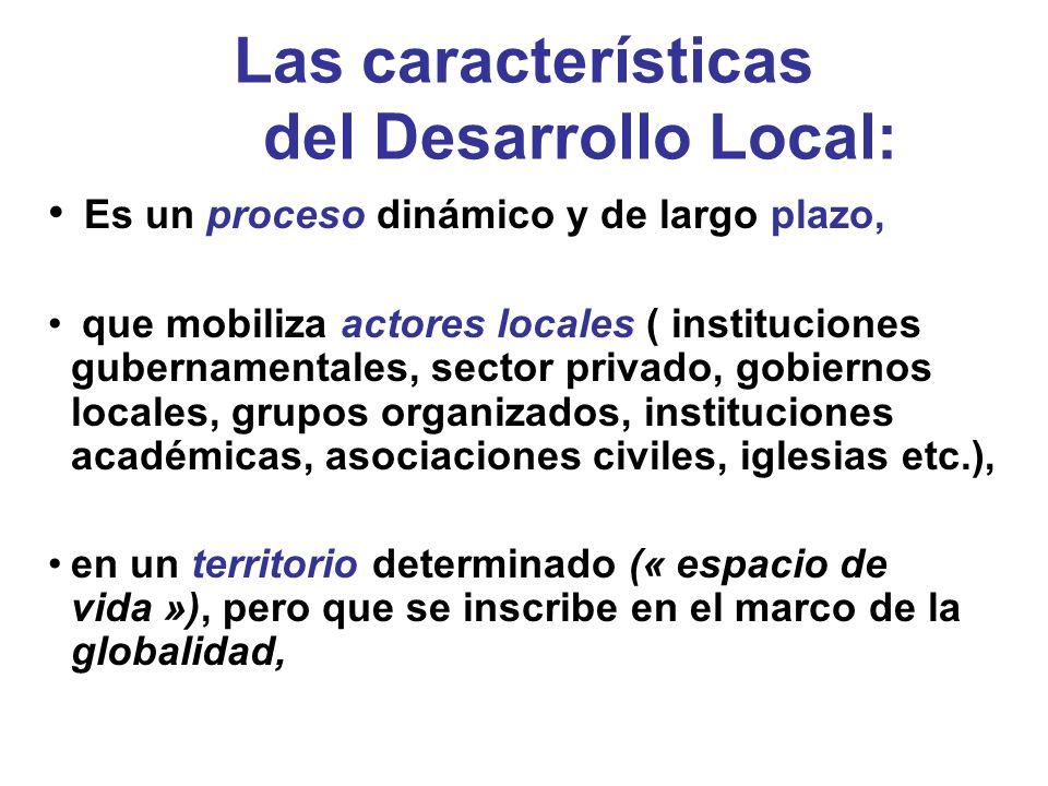Las características del Desarrollo Local:
