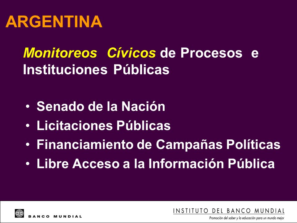 ARGENTINA Monitoreos Cívicos de Procesos e Instituciones Públicas