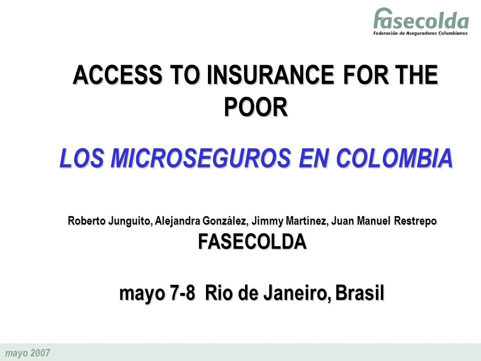 ACCESS TO INSURANCE FOR THE POOR