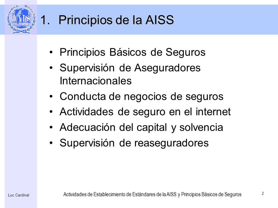 Principios de la AISS Principios Básicos de Seguros