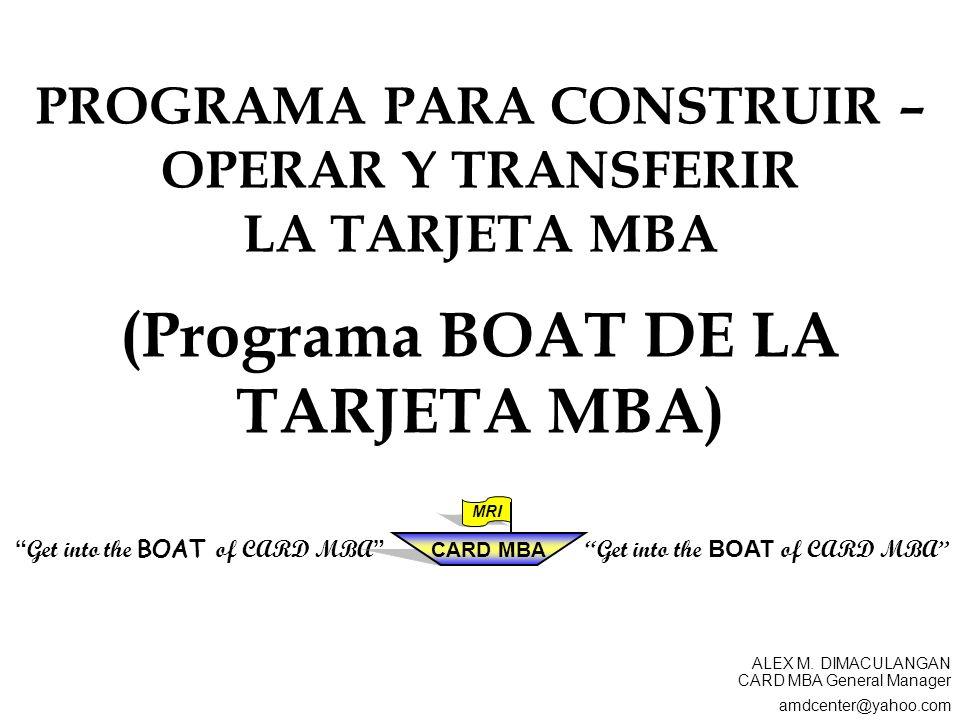 (Programa BOAT DE LA TARJETA MBA)