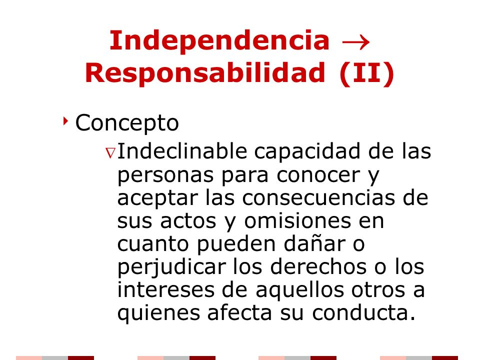 Independencia  Responsabilidad (II)