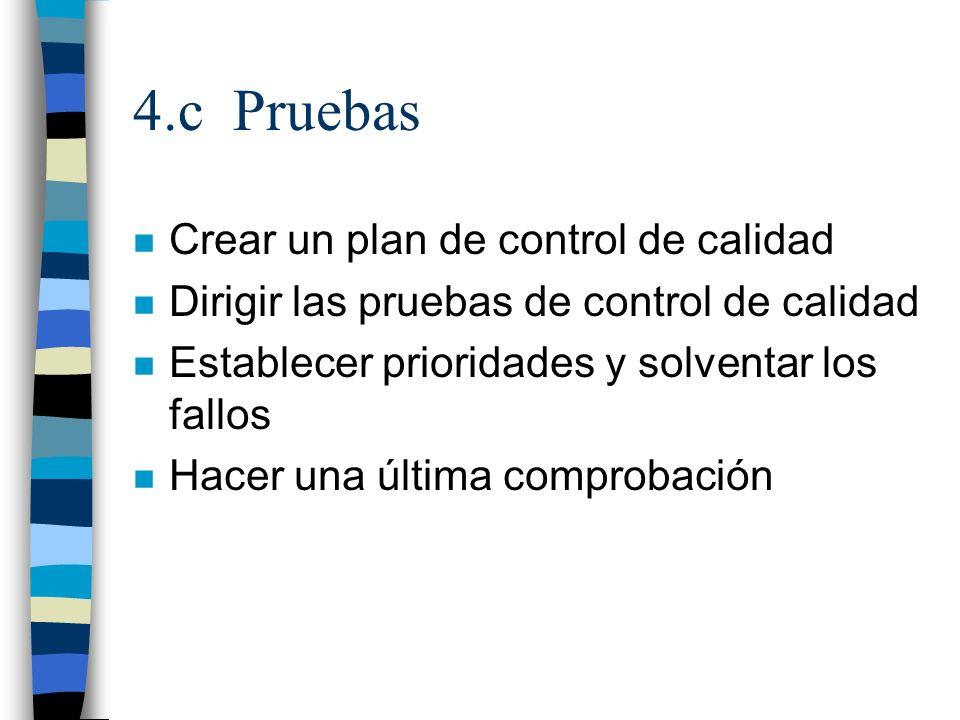 4.c Pruebas Crear un plan de control de calidad