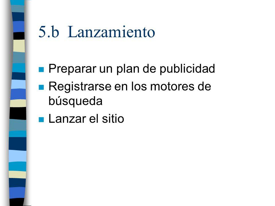 5.b Lanzamiento Preparar un plan de publicidad
