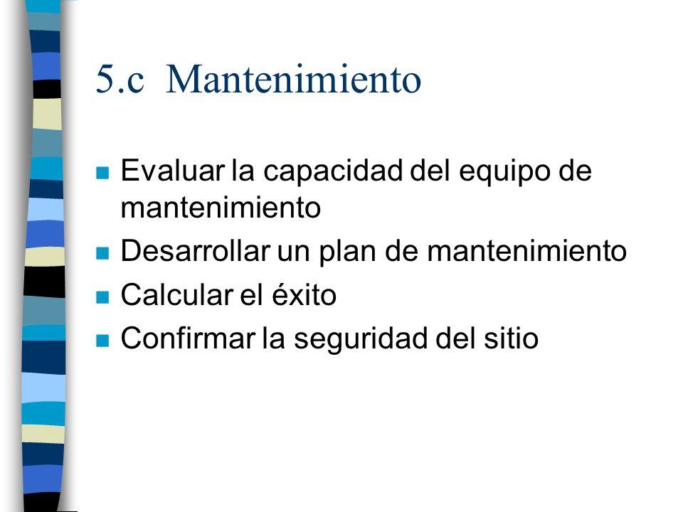5.c Mantenimiento Evaluar la capacidad del equipo de mantenimiento