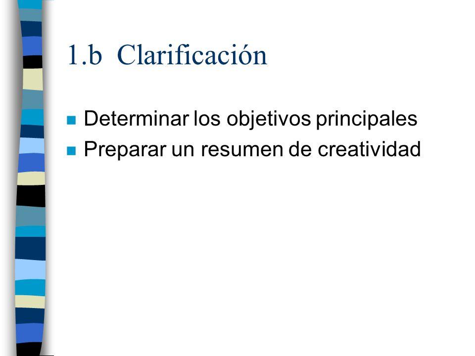 1.b Clarificación Determinar los objetivos principales