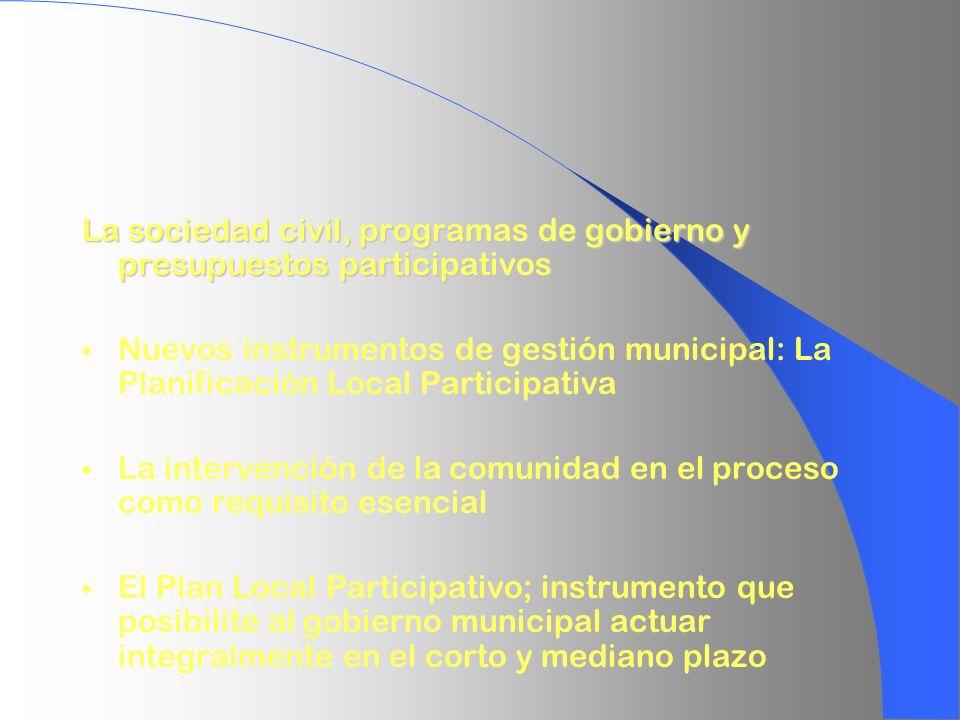 La sociedad civil, programas de gobierno y presupuestos participativos