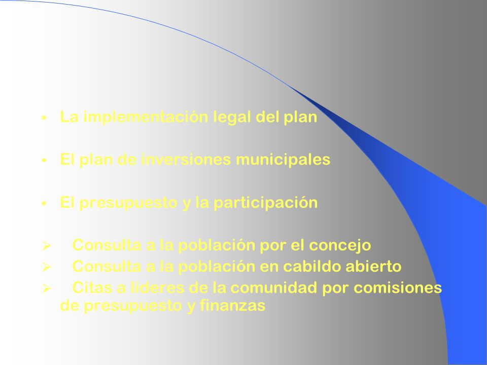 La implementación legal del plan