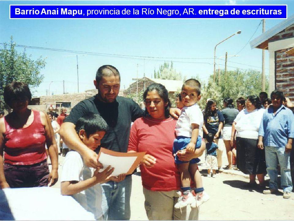 Barrio Anai Mapu, provincia de la Río Negro, AR. entrega de escrituras