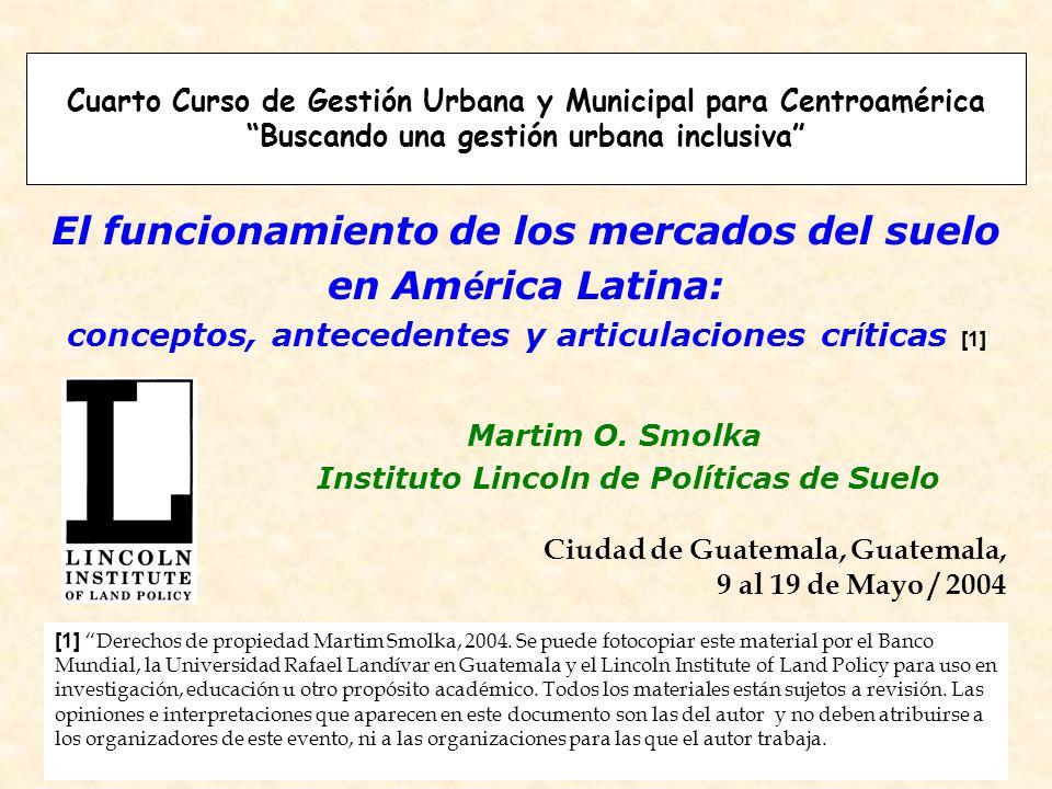 El funcionamiento de los mercados del suelo en América Latina: