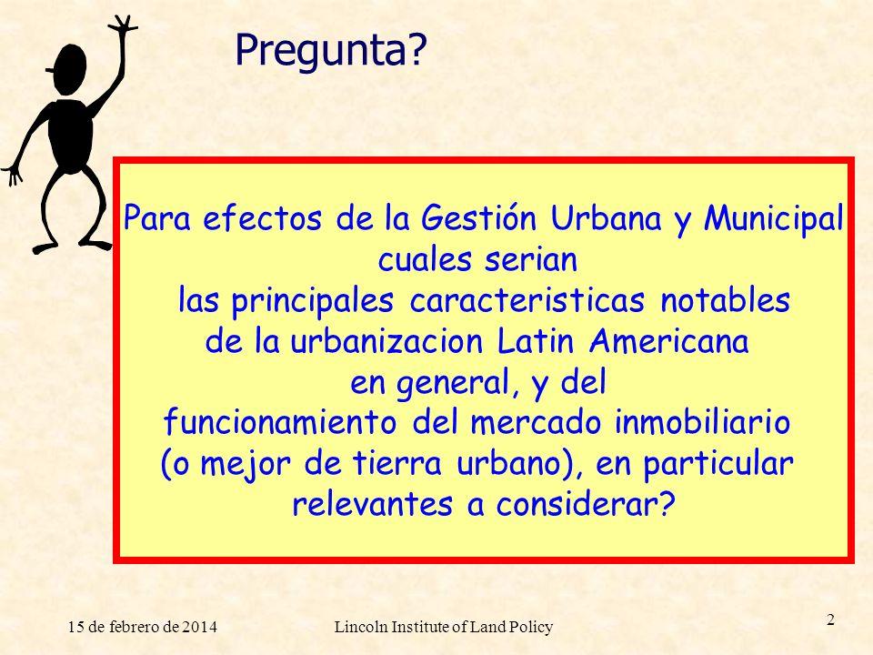 Pregunta Para efectos de la Gestión Urbana y Municipal cuales serian