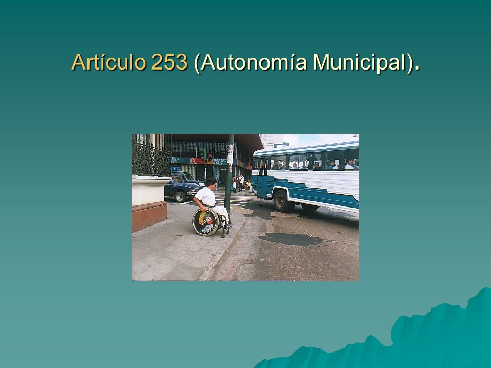 Artículo 253 (Autonomía Municipal).
