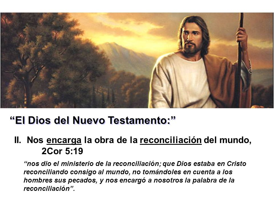 El Dios del Nuevo Testamento: