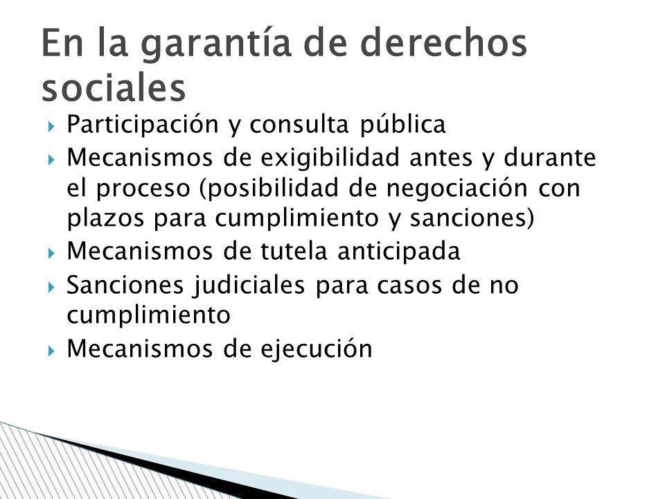 En la garantía de derechos sociales