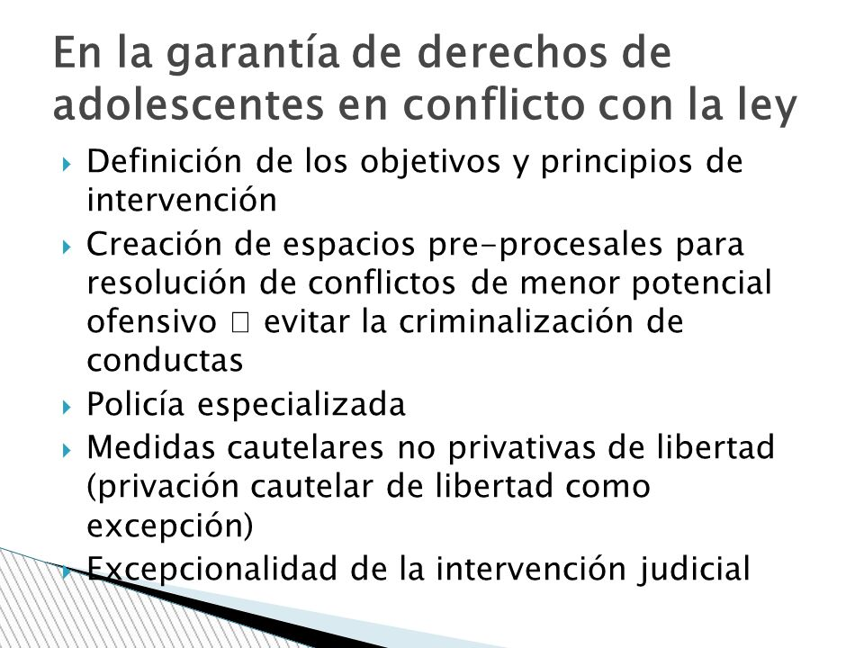 En la garantía de derechos de adolescentes en conflicto con la ley