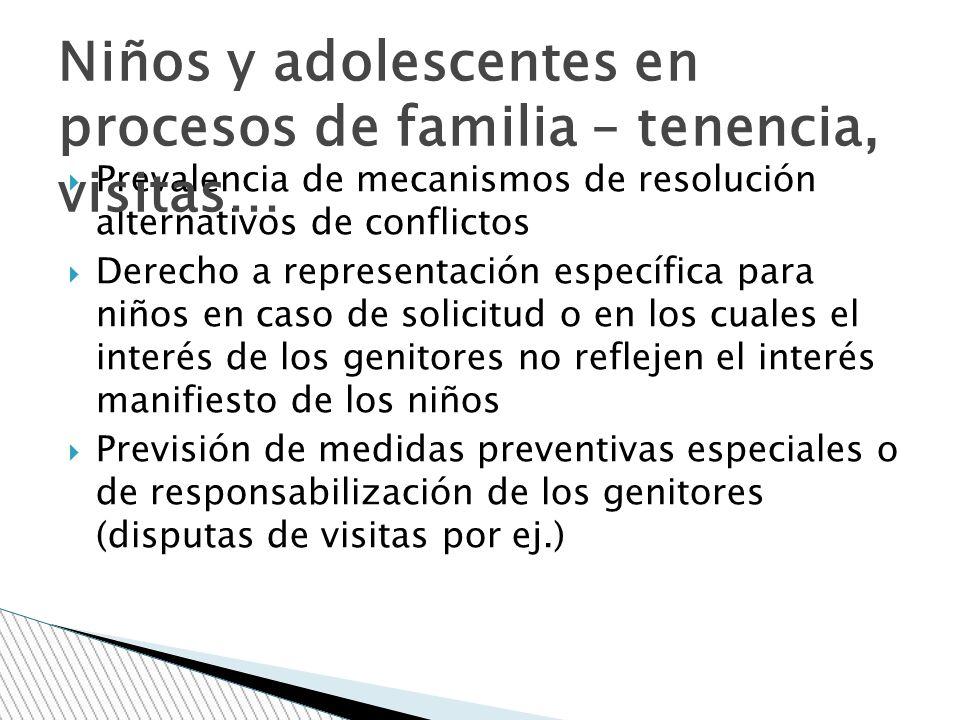 Niños y adolescentes en procesos de familia – tenencia, visitas…