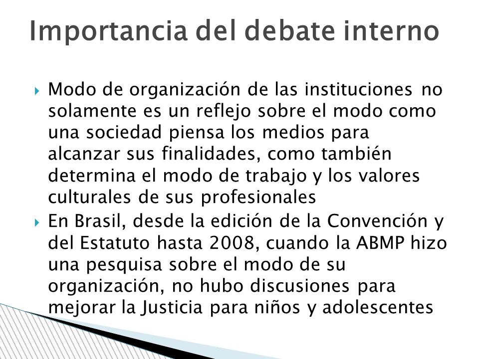 Importancia del debate interno