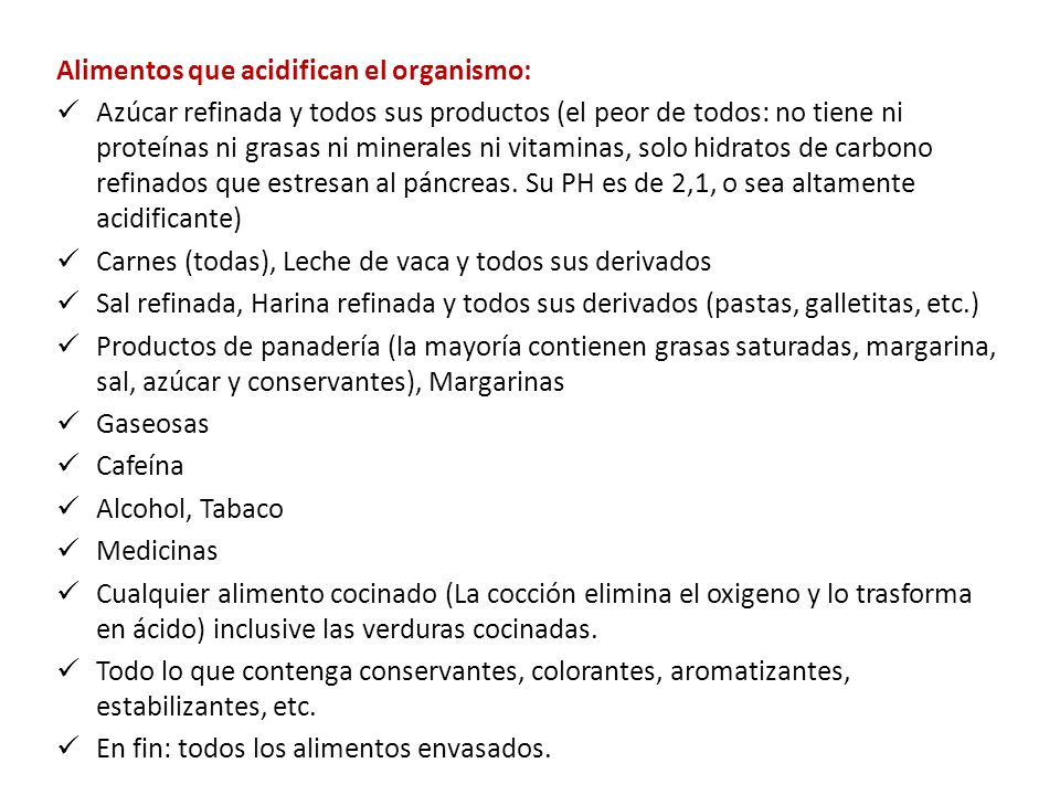 Alimentos que acidifican el organismo: