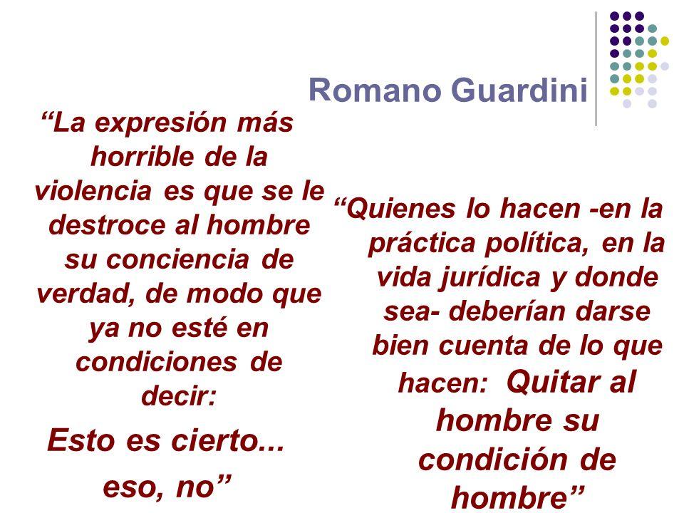 Romano Guardini Esto es cierto... eso, no