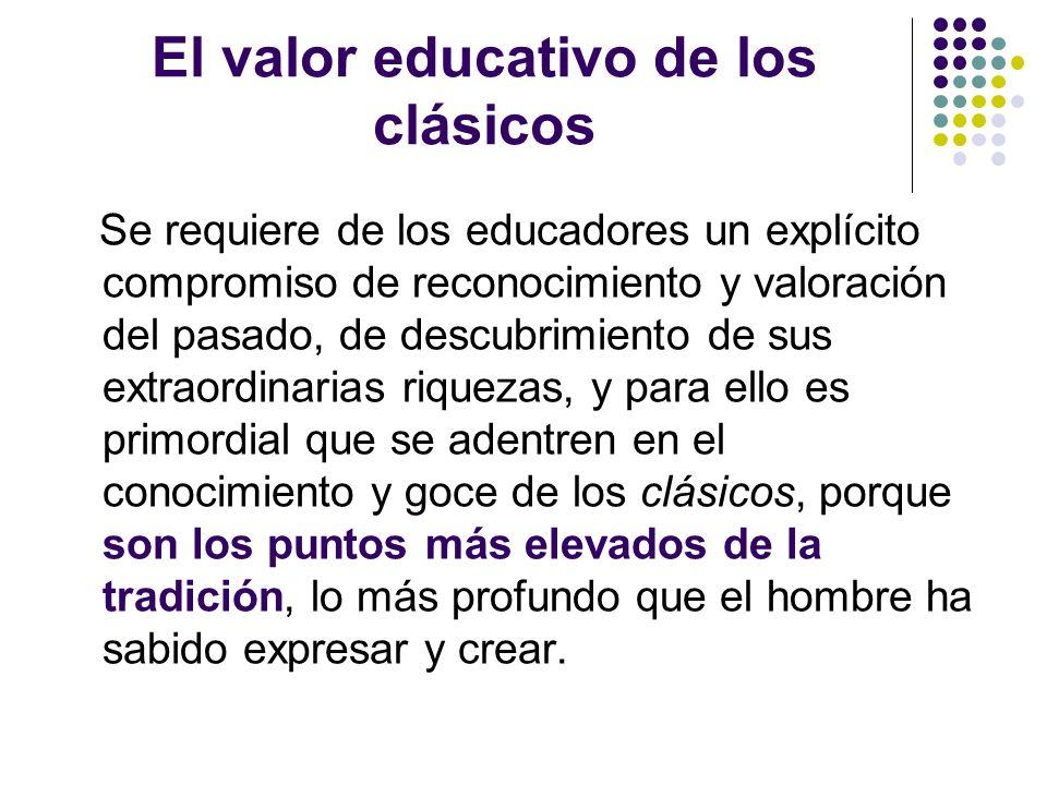 El valor educativo de los clásicos