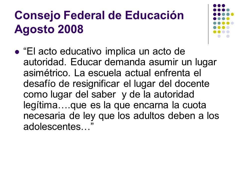 Consejo Federal de Educación Agosto 2008