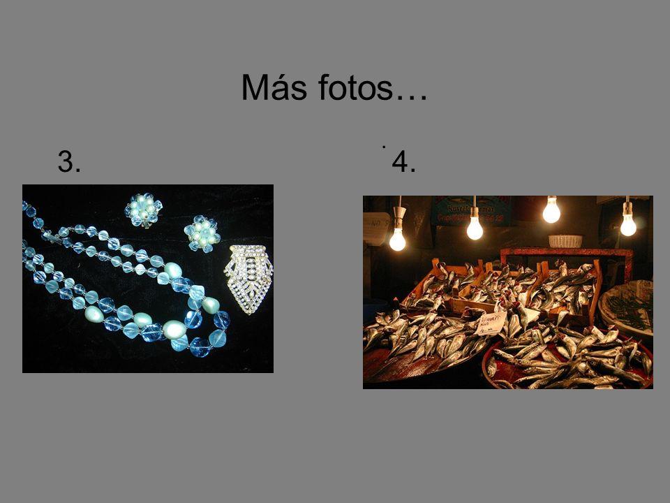 Más fotos… . 3. 4.