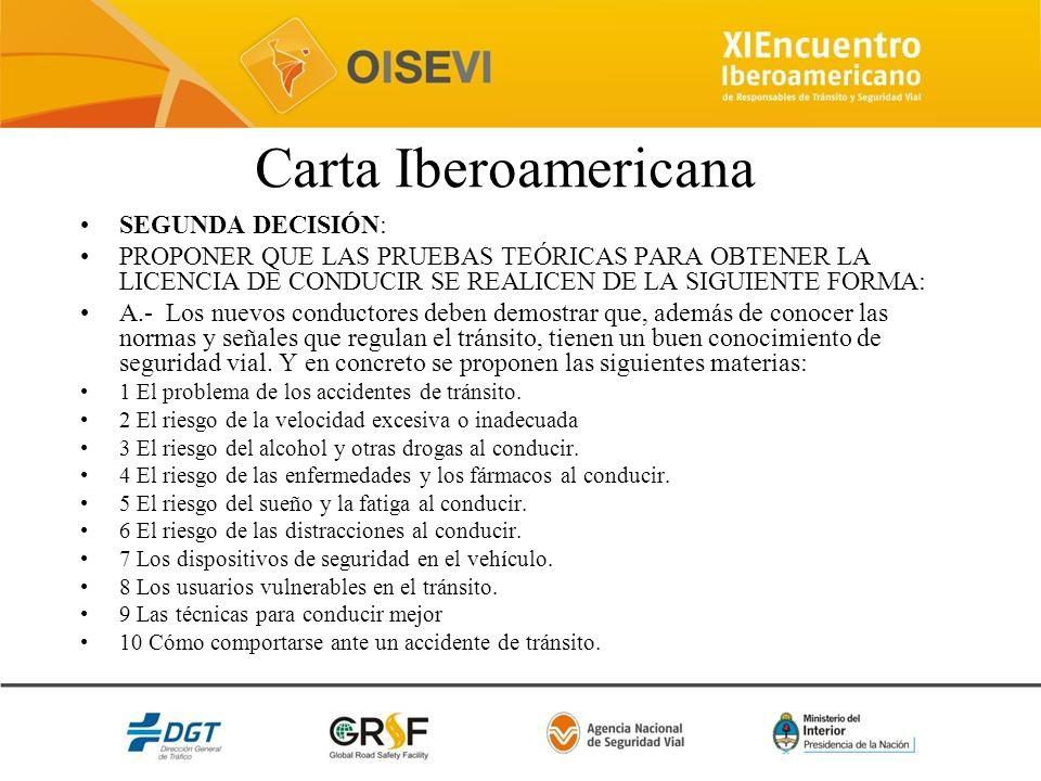 Carta Iberoamericana SEGUNDA DECISIÓN: