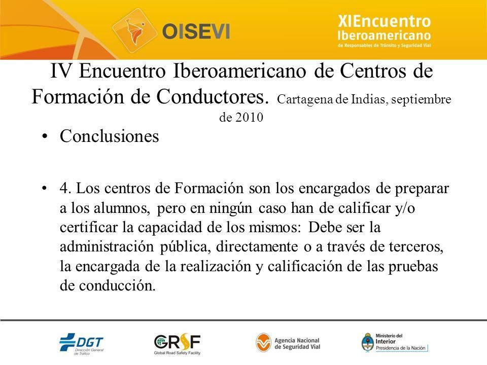 IV Encuentro Iberoamericano de Centros de Formación de Conductores