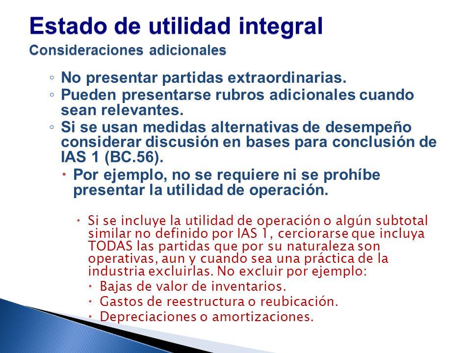 Estado de utilidad integral Consideraciones adicionales