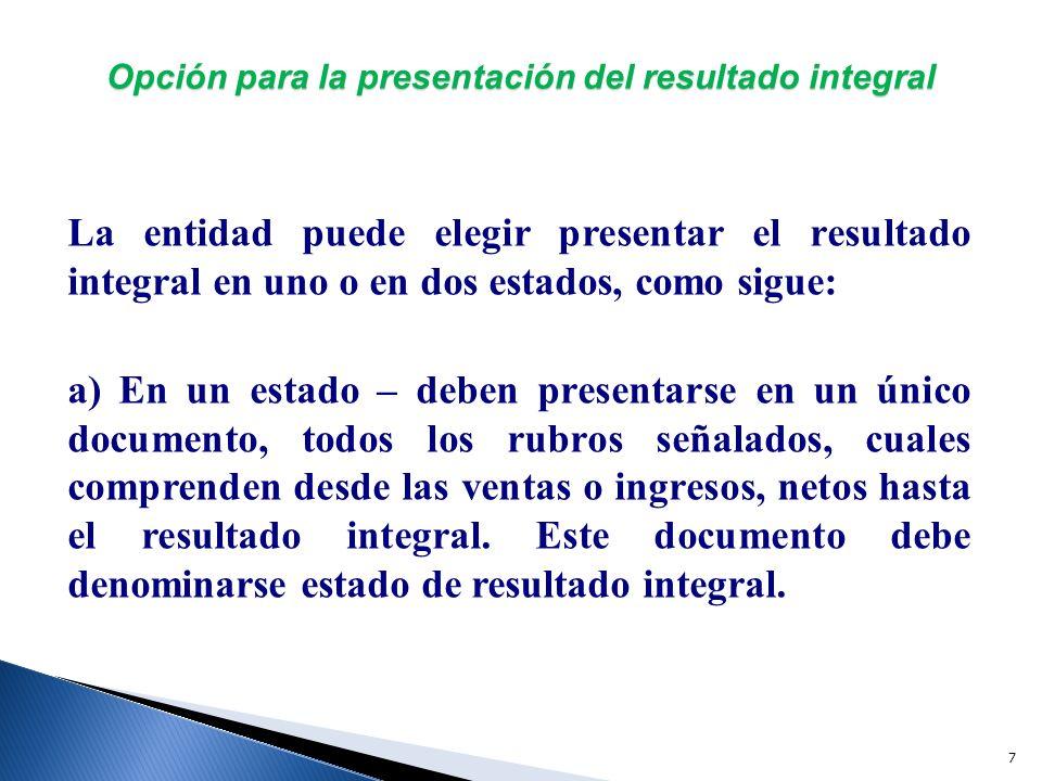 Opción para la presentación del resultado integral