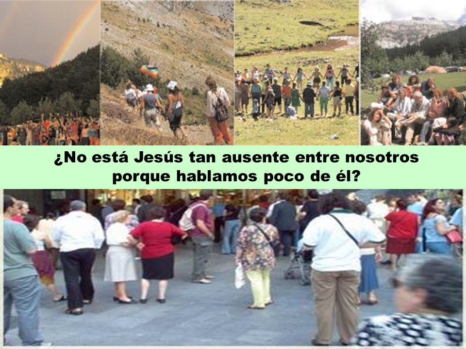 ¿No está Jesús tan ausente entre nosotros porque hablamos poco de él