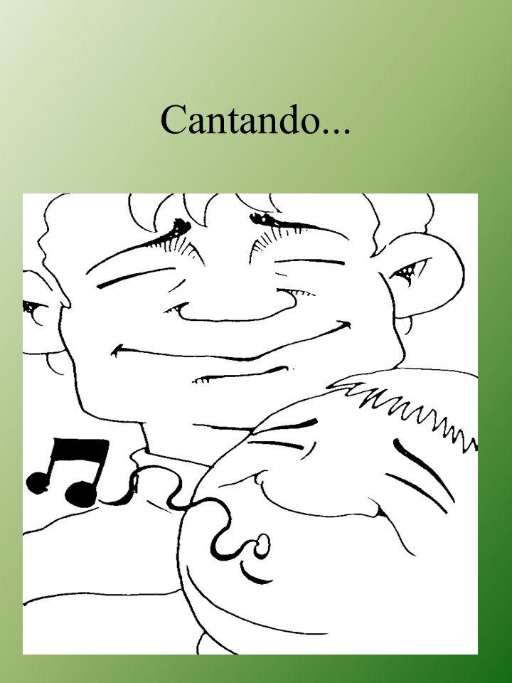 Cantando...