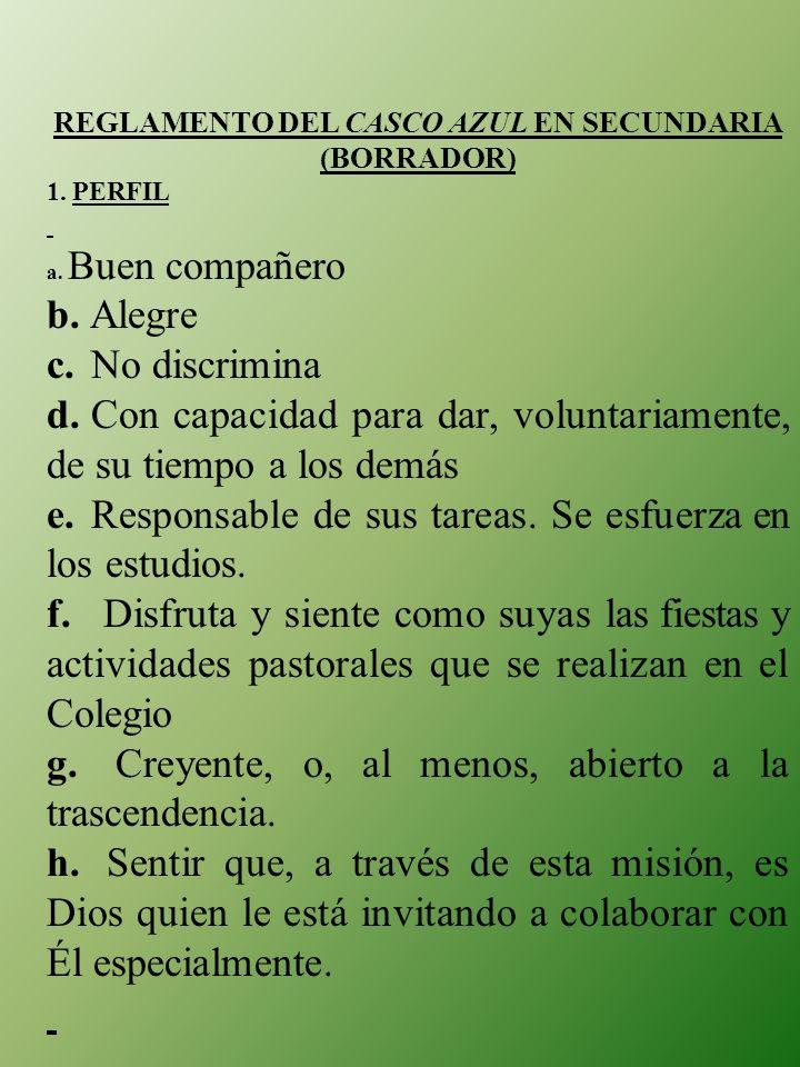REGLAMENTO DEL CASCO AZUL EN SECUNDARIA (BORRADOR)