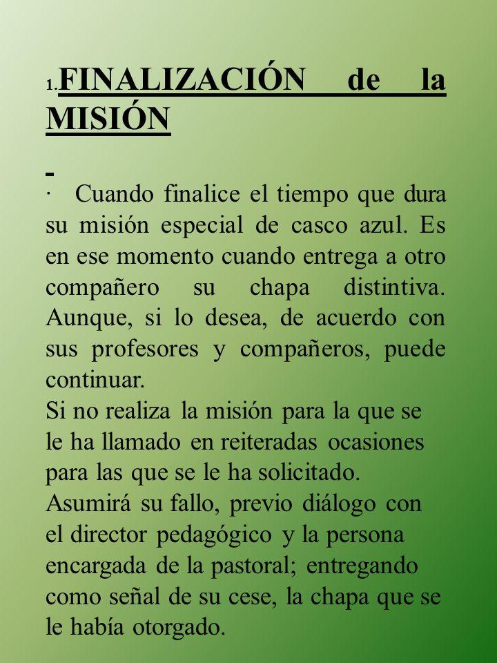 1.FINALIZACIÓN de la MISIÓN.