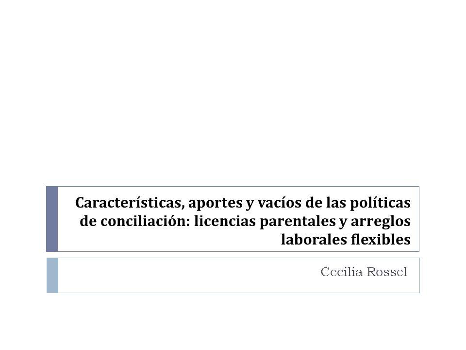 Características, aportes y vacíos de las políticas de conciliación: licencias parentales y arreglos laborales flexibles