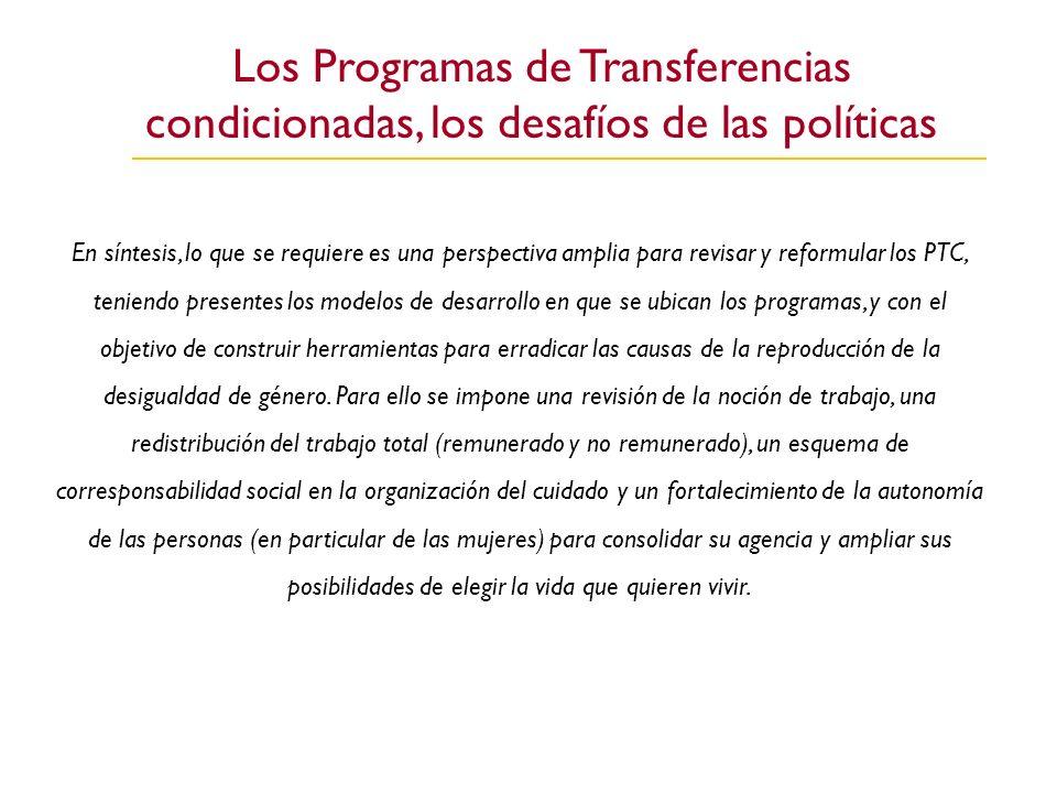 Los Programas de Transferencias condicionadas, los desafíos de las políticas