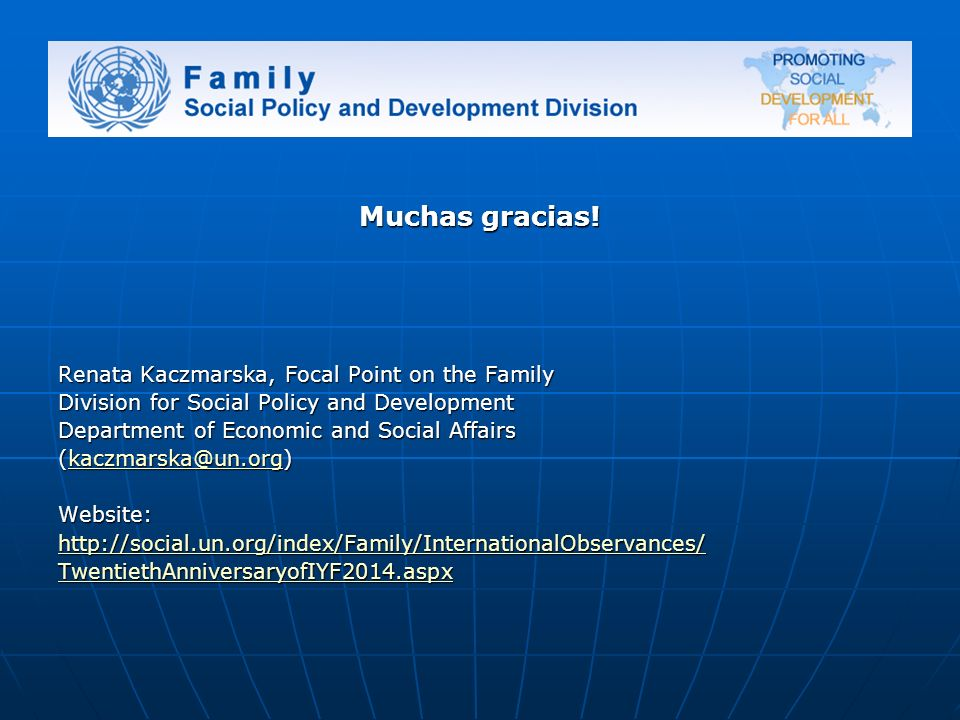Muchas gracias! Renata Kaczmarska, Focal Point on the Family