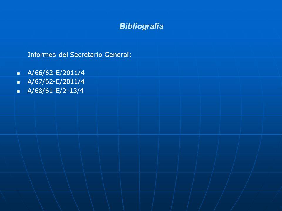 Bibliografía Informes del Secretario General: A/66/62-E/2011/4