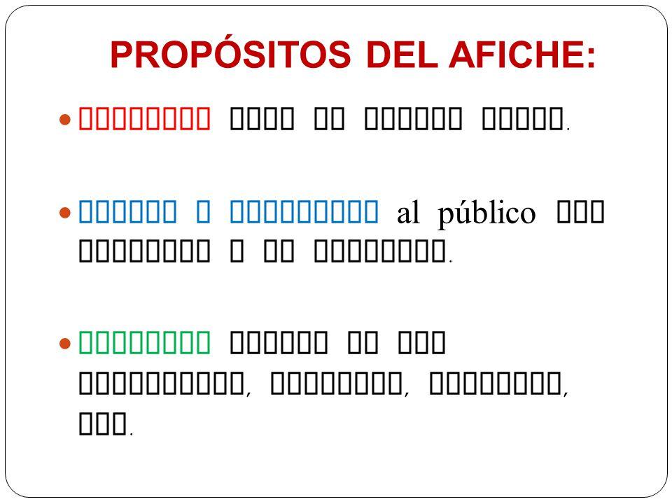 PROPÓSITOS DEL AFICHE:
