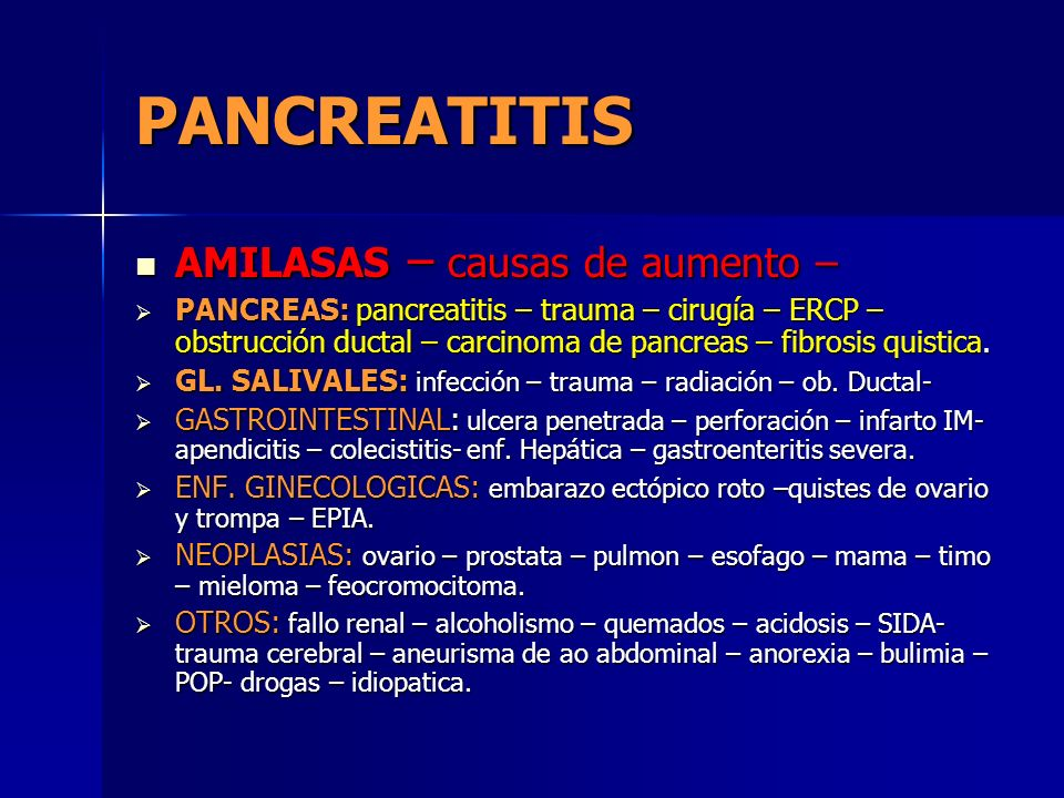 PANCREATITIS AMILASAS – causas de aumento –