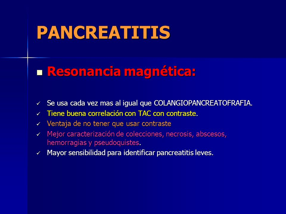 PANCREATITIS Resonancia magnética:
