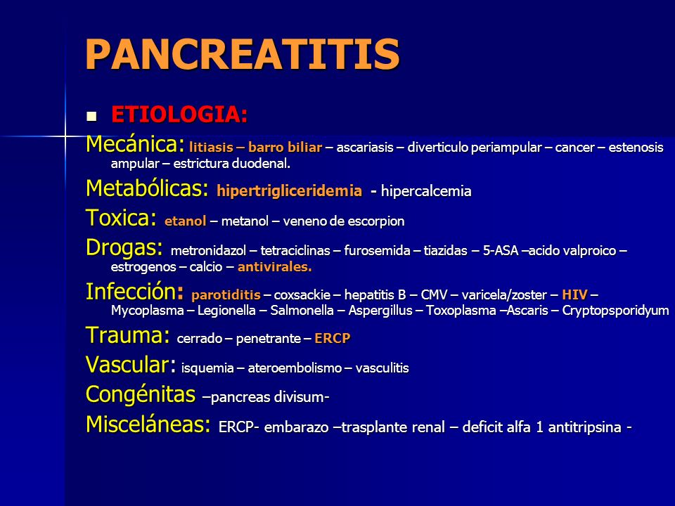 PANCREATITIS ETIOLOGIA: