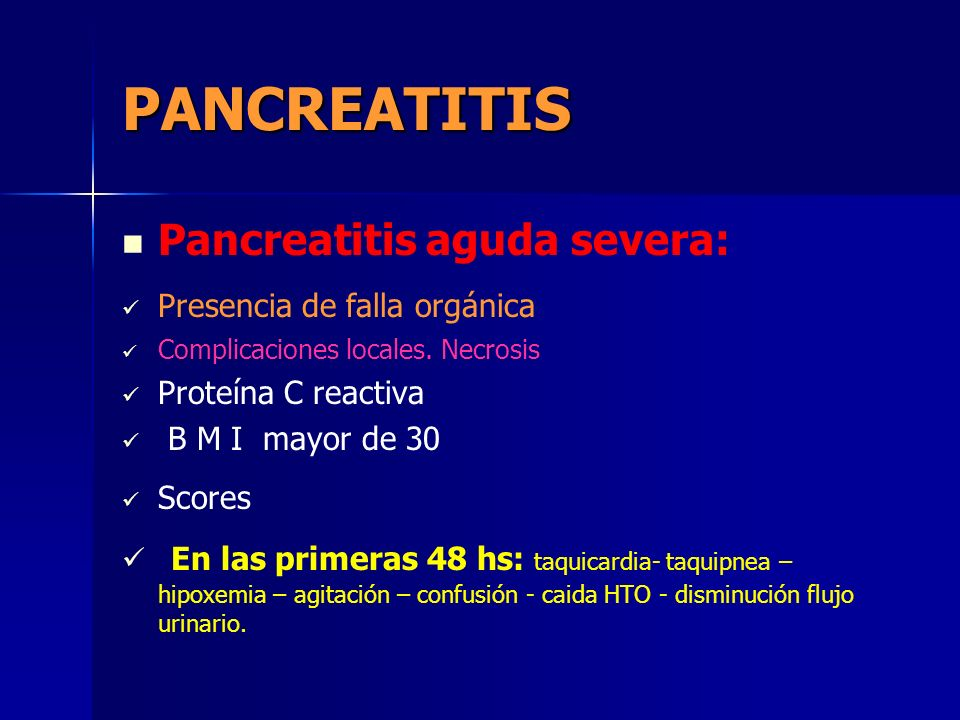 PANCREATITIS Pancreatitis aguda severa: