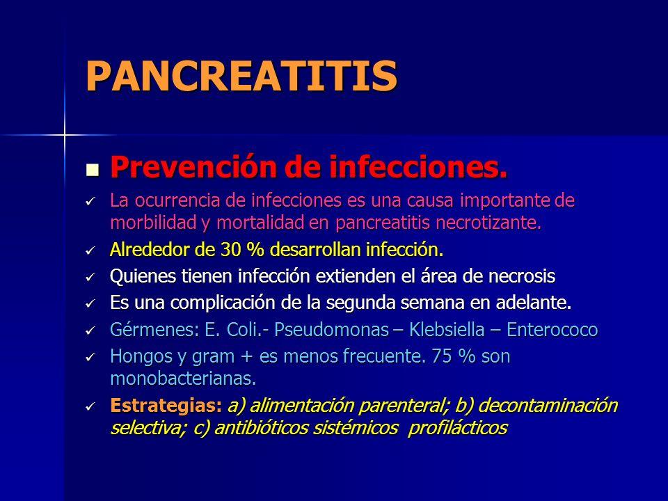 PANCREATITIS Prevención de infecciones.