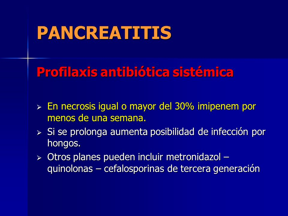 PANCREATITIS Profilaxis antibiótica sistémica